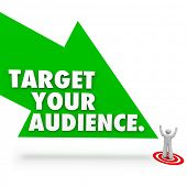 foto of clientele  - Target Your Audience words on a green arrow pointing to a customer - JPG