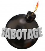 image of mischief  - Sabotage word in 3d letters on a black round bomb to illustrate someone working to undermine - JPG