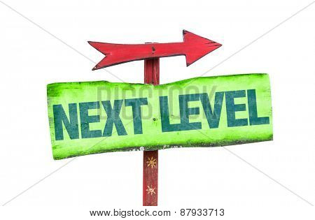 Next Level sign isolated on white