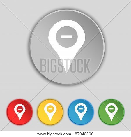 Minus Map Pointer, Gps Location Icon Sign. Symbol On Five Flat Buttons. Vector