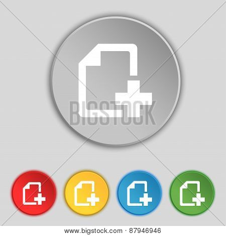 Add File Document Icon Sign. Symbol On Five Flat Buttons. Vector
