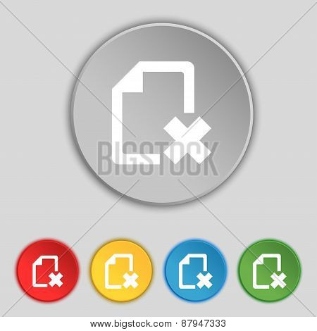 Delete File Document Icon Sign. Symbol On Five Flat Buttons. Vector