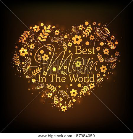 Beautiful floral decorated golden heart with stylish text Best Mom in the World for Happy Mother's Day celebration.