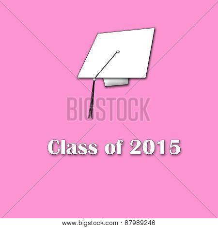 Class of 2015 White on Pink Single Large