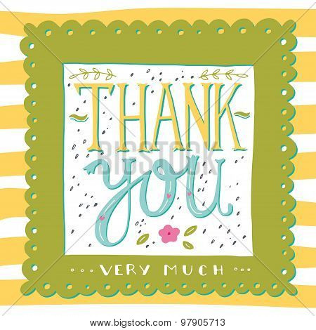 Thank You Very Much. Hand Drawn Greeting Card.