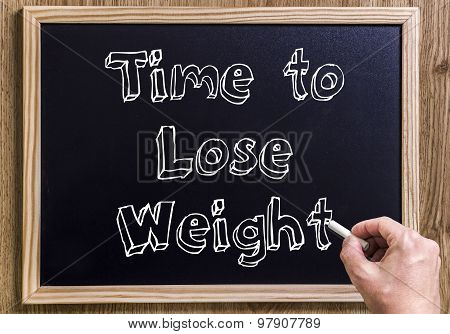 Time To Lose Weight