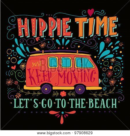 Vintage Hippie Time Print With A Mini Van, Decoration And Lettering