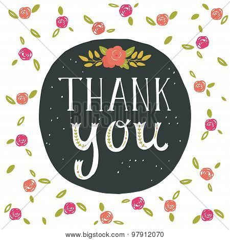 Thank You. Greeting Card With Hand Lettering And Flowers.