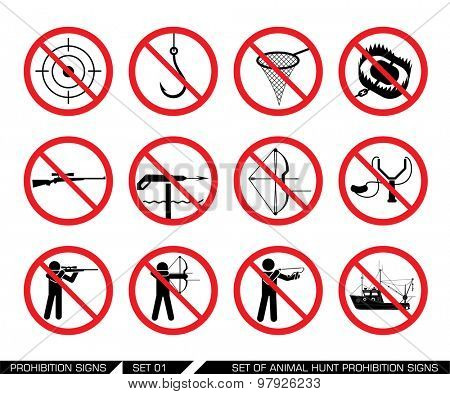 Set of animal hunt prohibition signs. Collection of signs that ban usage of animal hunt weapon. Prohibition signs. Signs of obligations. Signs of alerts. Vector illustration.