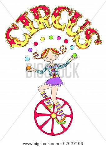 teenage girl juggler on unicycle with inscription CIRCUS