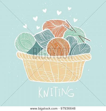 Hand Drawn Vector Vintage Illustration - Set Of Knitting. Yarn And Knitting Needles In Wooden Basket