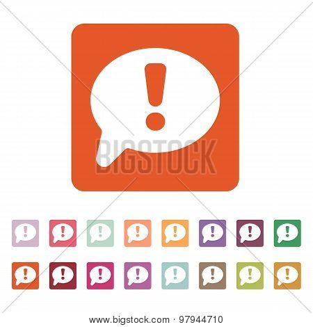 The exclamation mark icon. Attention speech bubble