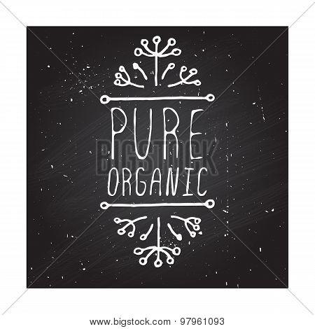 Pure organic - product label on chalkboard.