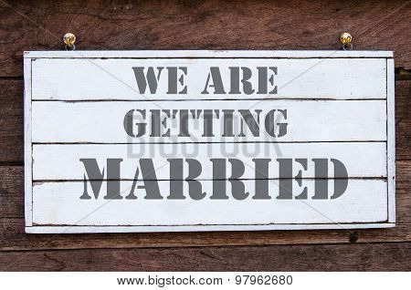 Inspirational Message - We Are Getting Married