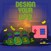 Handwriting Text Writing Design Your Life. Concept Meaning Set Plans Life Goals Dreams Take Control  poster