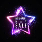 Memorial Day Sale Text In Glowing Star Shape Neon Sign With Particles Stars Light Flash. Discount Ca poster
