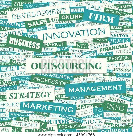 OUTSOURCING. Word cloud concept illustration. Graphic tag collection. Wordcloud collage with related tags and terms.