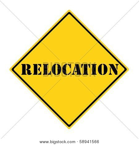 Relocation Sign