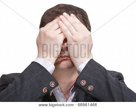 Businessman Closed His Eyes And Sees Nothing