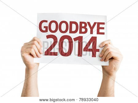 Goodbye 2014 card isolated on white background