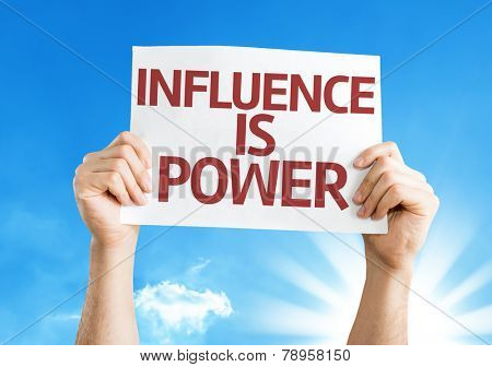 Influence is Power card with a beautiful day