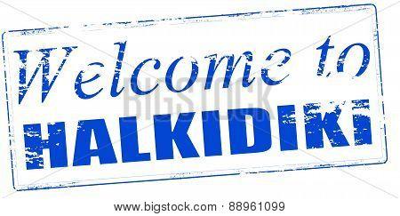 Welcome To Halkidiki