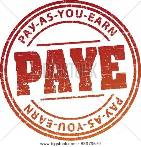 PAYE (Pay as you earn) - - rubber stamp in grunge style. Vector illustration for your design.