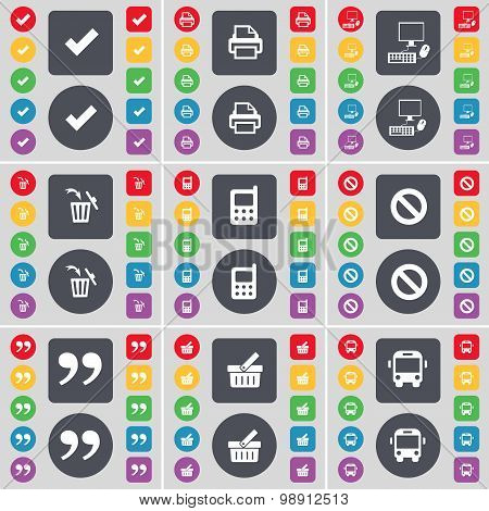 Tick, Printer, Pc, Trash Can, Mobile Phone, Stop, Quotation Mark, Basket, Bus Icon Symbol. A Large S