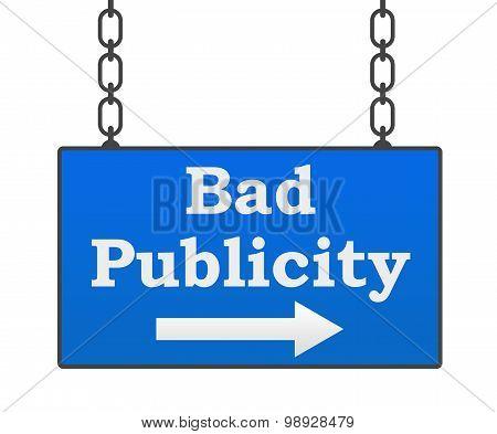 Bad Publicity Signboard