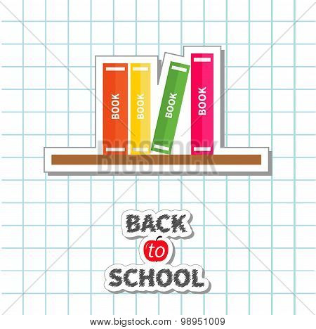 Back To School Card. Pencil, Light Bulb Idea, Stack Of Books, Apple. Paper Sheet Background Exercise