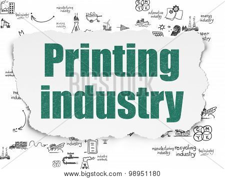 Industry concept: Printing Industry on Torn Paper background
