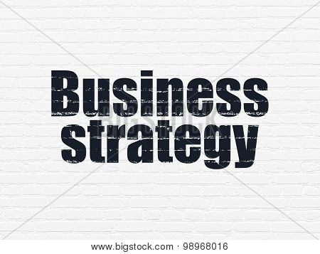 Business concept: Business Strategy on wall background