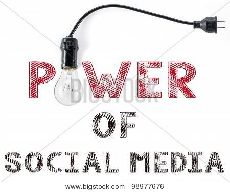 Power Of Social Media Phrase And Light Bulb, Hand Writing Networking  Marketing