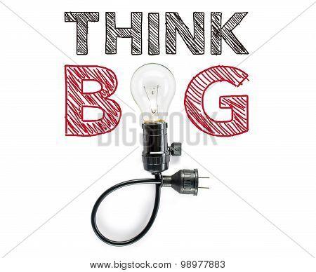 Think Big Phrase And Light Bulb, Hand Writing, Inspiration  Imagination