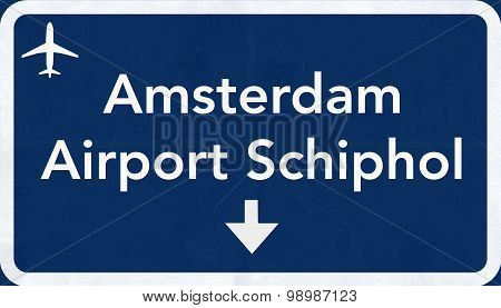 Schiphol Amsterdam Netherlands Airport Highway Sign