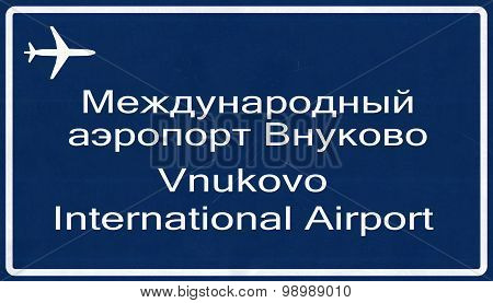 Vnukovo Moscow Russia Airport Highway Sign