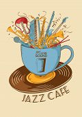 Постер, плакат: Jazz Cafe Concept With Musical Instruments In A Cup