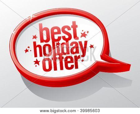Best holiday offer shiny speech bubble.
