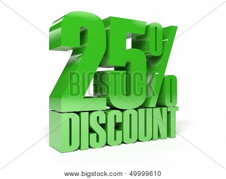 25 percent discount. Green shiny text.
