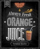 Vintage Orange Juice - Chalkboard. Vector illustration.