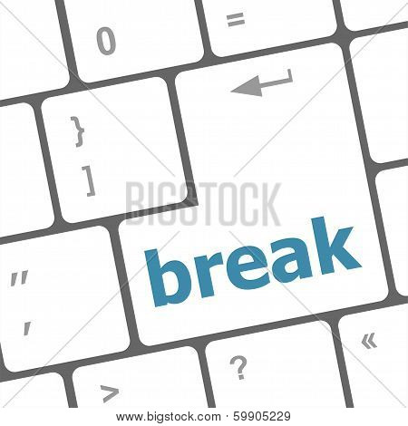 Button With Break On Computer Keyboard. Business Concept
