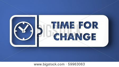 Time for Change on Blue in Flat Design Style.