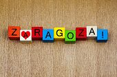 Zaragoza, Spain, Sign Series For Holiday Destinations And Travel. poster