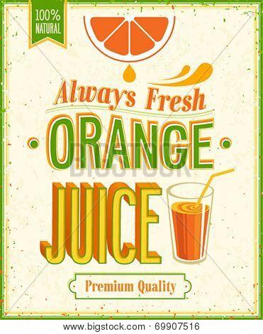 Vintage Orange Juice Poster. Vector illustration.