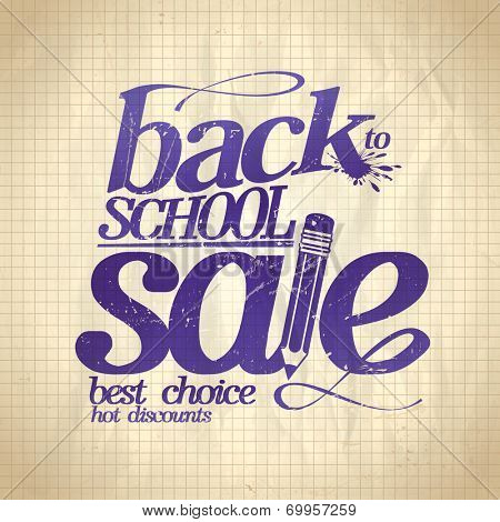 Back to school sale design on a paper background. Eps10