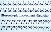 picture of stereotype  - Close up of Stereotypic movement disorder text - JPG