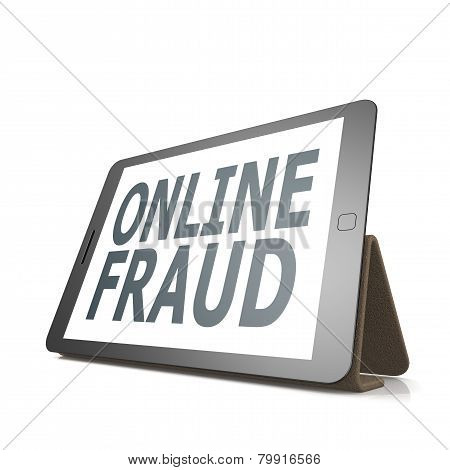 Tablet With Online Fraud Word