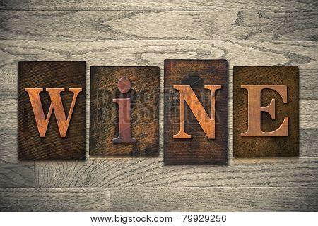 Wine Concept Wooden Letterpress Type