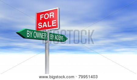 For Sale By Owner Or By Agent Sign Concept