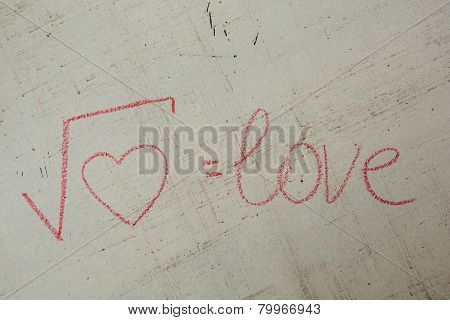 Square root of heart on white. Handwritten love formula.